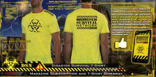 Disaster Survival Magazine Contest Giveaway Free Issue and Win a Year Subscription and Free T-Shirt - Exp. December 31, 2013, US